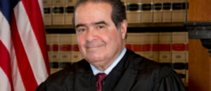 The late Supreme Court justice Antonin Scalia was a fan of Trump